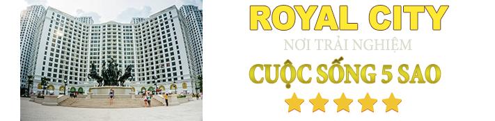 royal city cuộc sống đẳng cấp 5 sao