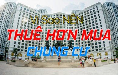 vi-sao-nen-thue-hon-mua-chung-cu
